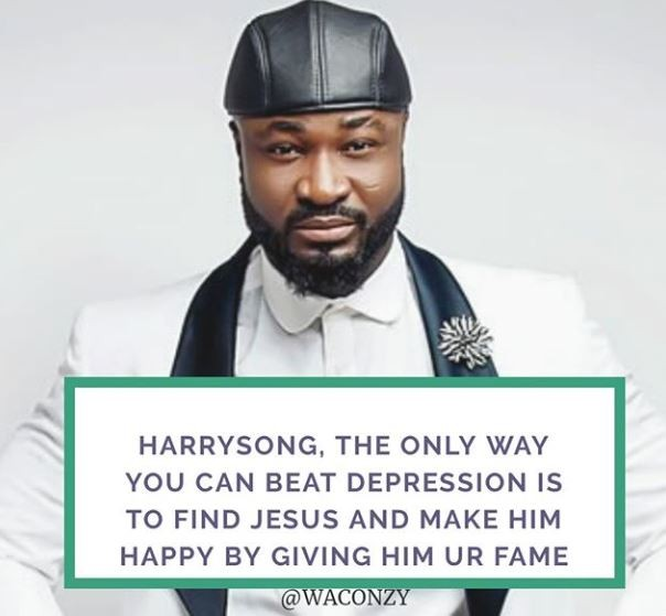 'Dear Harrysong, the only way you can beat depression is to find Jesus' - Waconzy