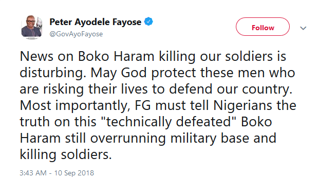 """FG must tell Nigerians the truth on the """"technically defeated"""" Boko Haram still overrunning military base and killing soldiers - Governor Fayose"""