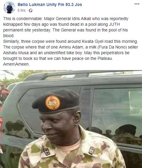 Ex-Chief of admin in the Nigerian Army, Maj-Gen Idris Alkali, who went missing few weeks ago, found dead