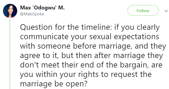 Nigerian lady says a couple can have an open marriage if one of them fails to meet their sexual expectations as agreed before marriage