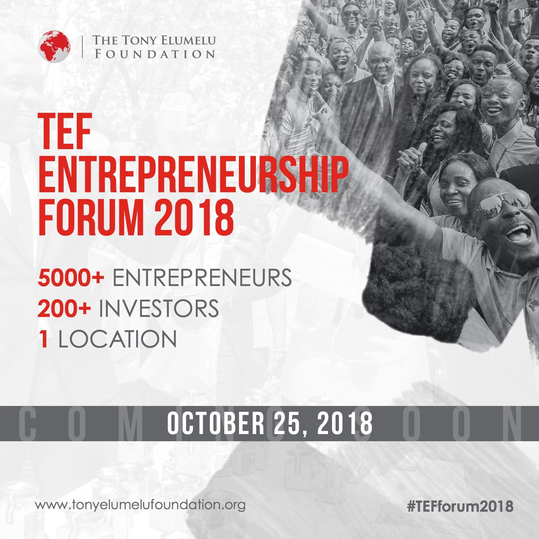 Tony Elumelu Foundation Entrepreneurship Forum to host the largest gathering of African Entrepreneurs on October 25th