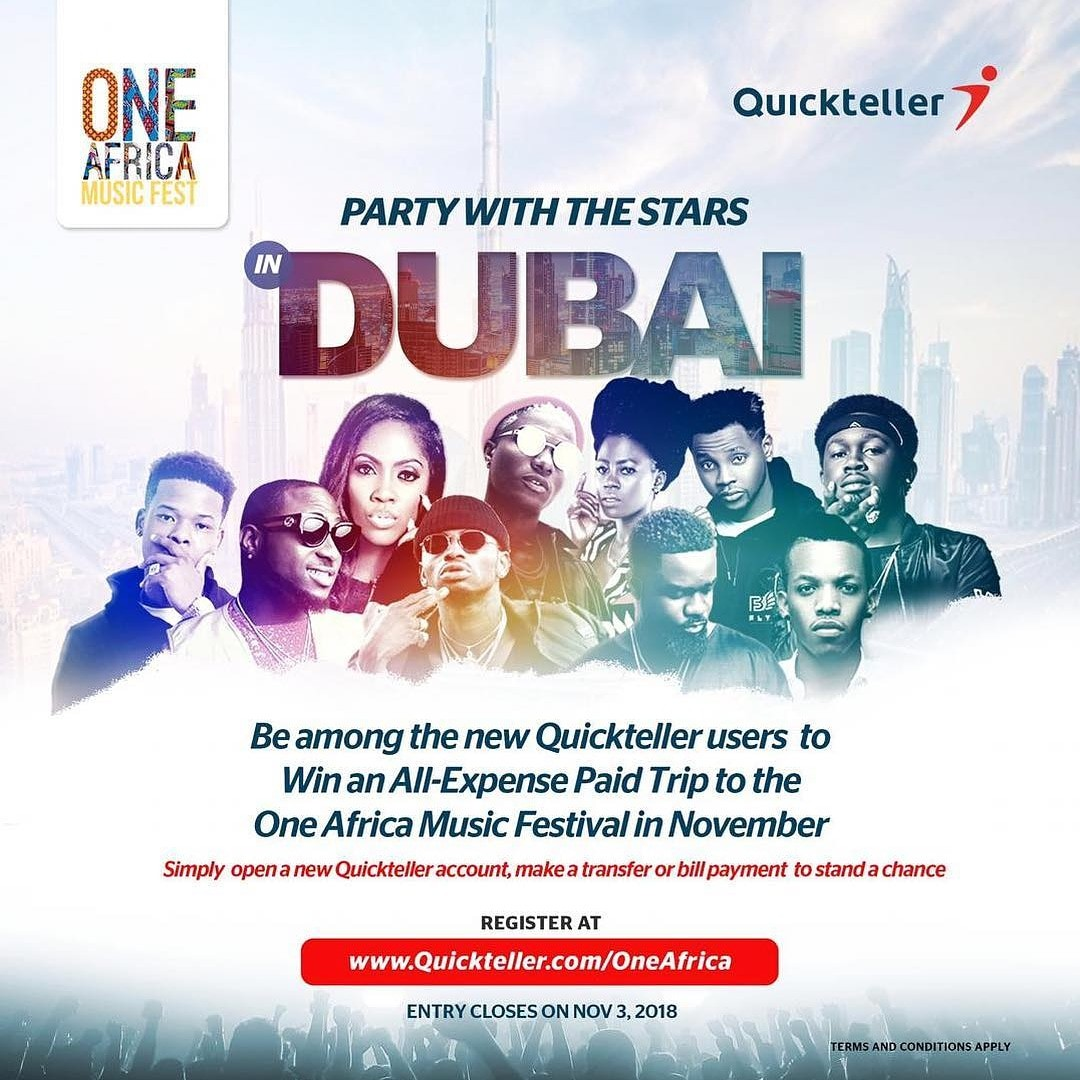 Party with the stars in Dubai...10 lucky NEW Quickteller users stand a chance to win an ALL expense paid trip to One Africa Music Fest Dubai!