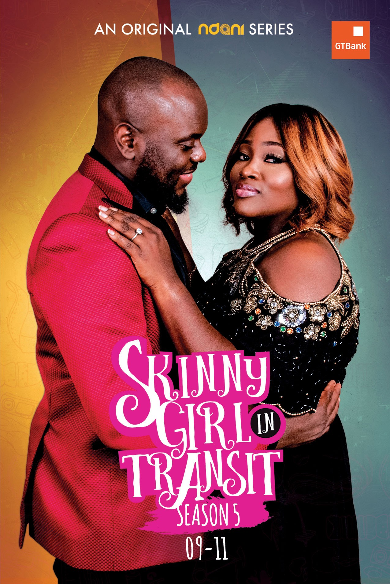 Ndanitv?s Skinny Girl in Transit is back for Season 5 and its lit!