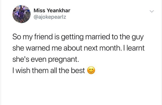 Nigerian lady reveals her friend is getting married to a man she warned him about
