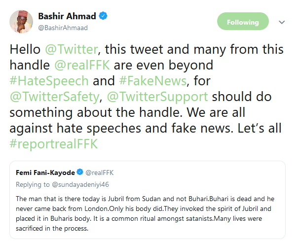 Presidential aide, Bashir Ahmad, calls on Nigerians to report FFK