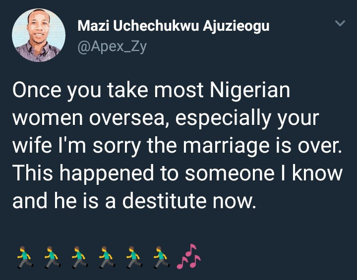Nigerian man says once you take most Nigerian women abroad the marriage is over