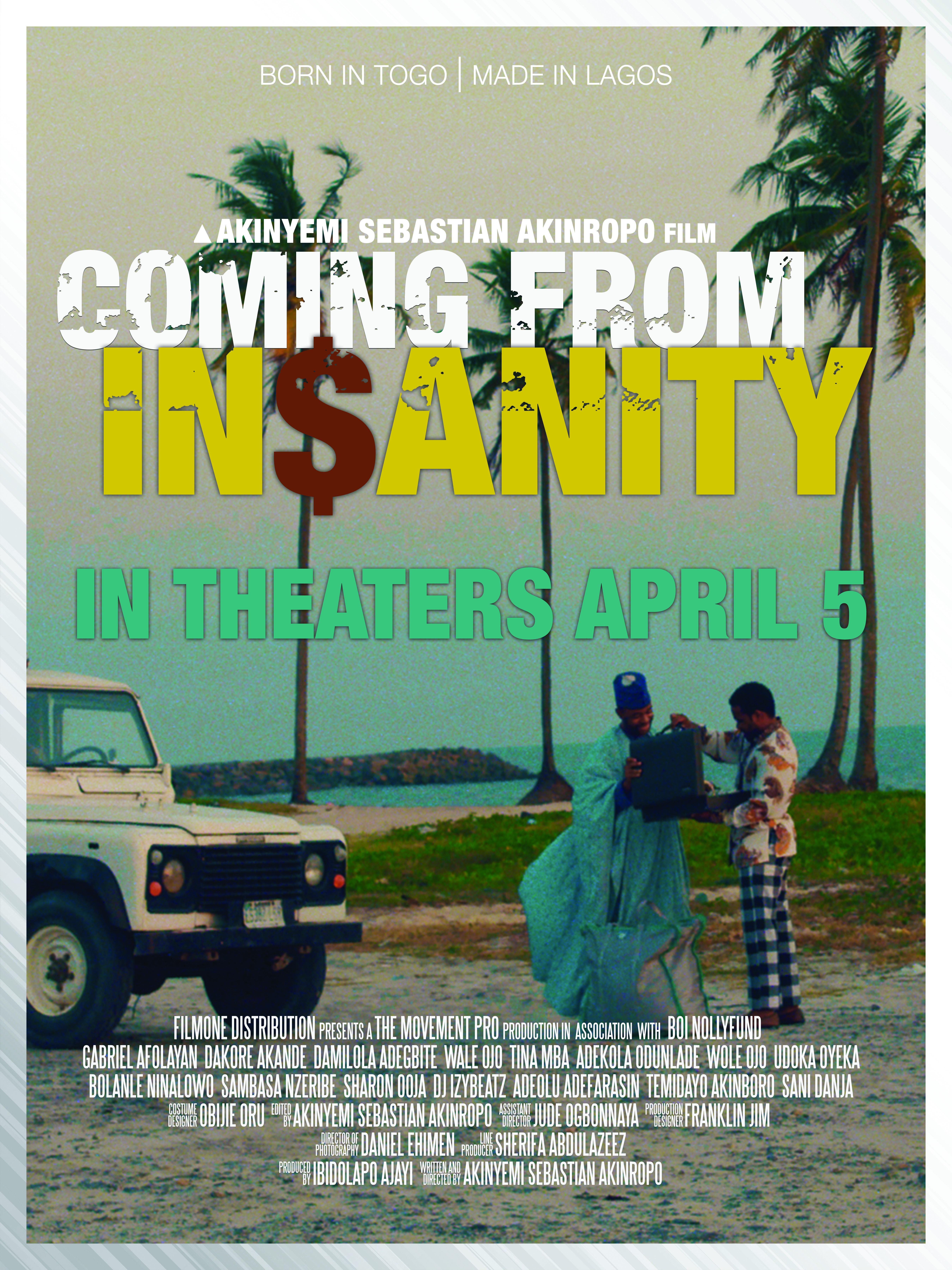 "Watch the Official Trailer of ""Coming From Insanity"" starring Gabriel Afolayan, Sani Danja, Dakore Akande, Bolanle Ninalowo, Damilola Adegbite, Odunlade Adekola"