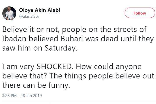 People in Ibadan believed Buhari was dead?