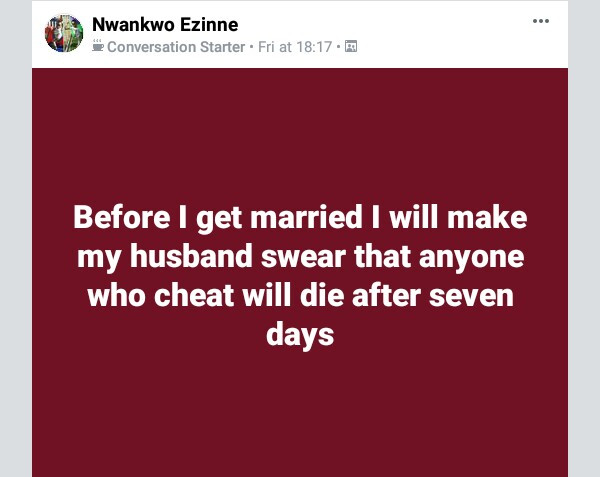 """Before I get married I will make my husband swear that anyone who cheat will die after seven days"" - Nigerian woman"