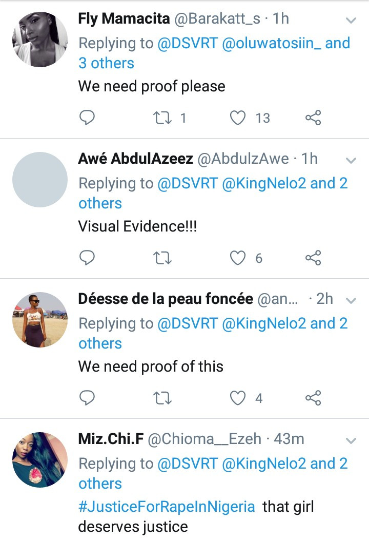 Nigerians demand to see proof that two men who allegedly drugged and raped a 23-year-old woman are still in jail after a friend of the suspects claimed they are back home