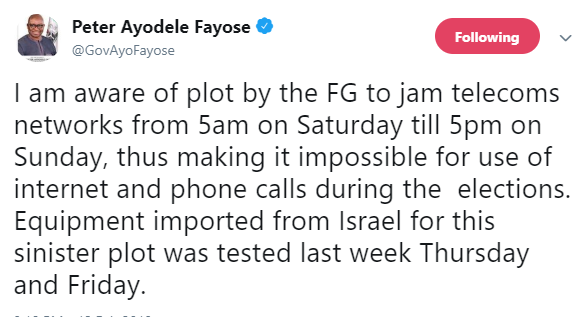 Ayodele Fayose, Again! FG plans to disrupt internet access and phone calls during Saturday's elections- Fayose claims