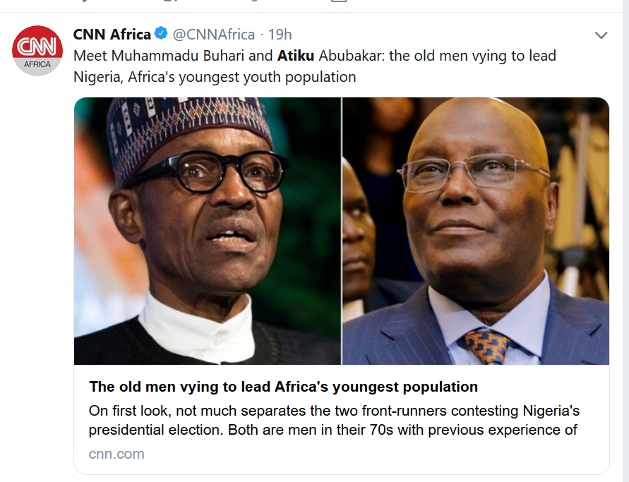 "CNN describes President Buhari and Atiku as ""the old men vying to lead Nigeria, Africa"
