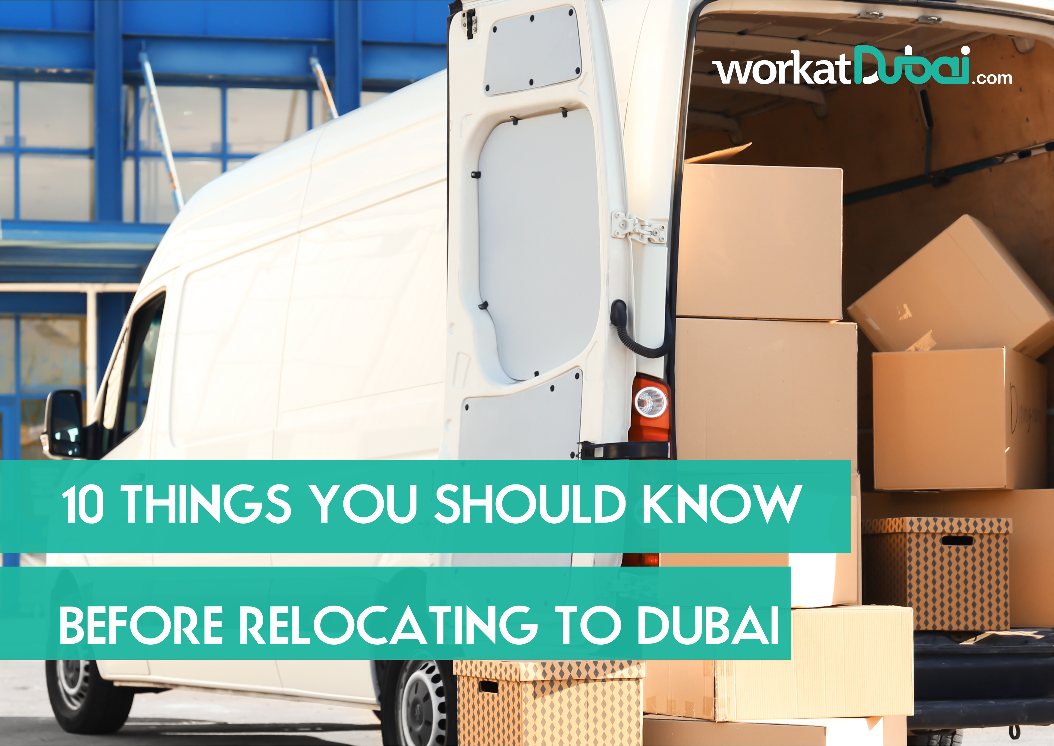 10 Things You Should Know Before Relocating To Dubai