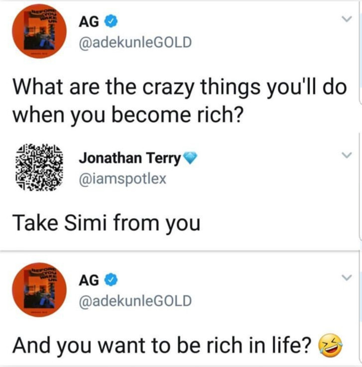 Between Adekunle Gold and a follower who vowed to take his wife Simi from him when he becomes rich