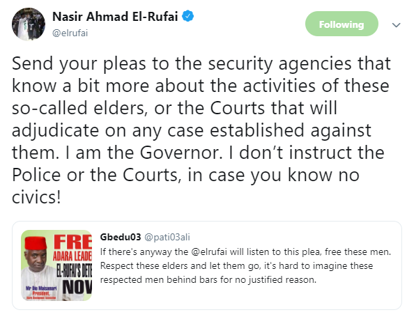 Between Governor El-Rufai and a twitter user who asked him to release arrested Kaduna community elders