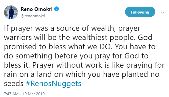 If prayer was a source of wealth, prayer warriors will be the wealthiest people- Reno Omokri