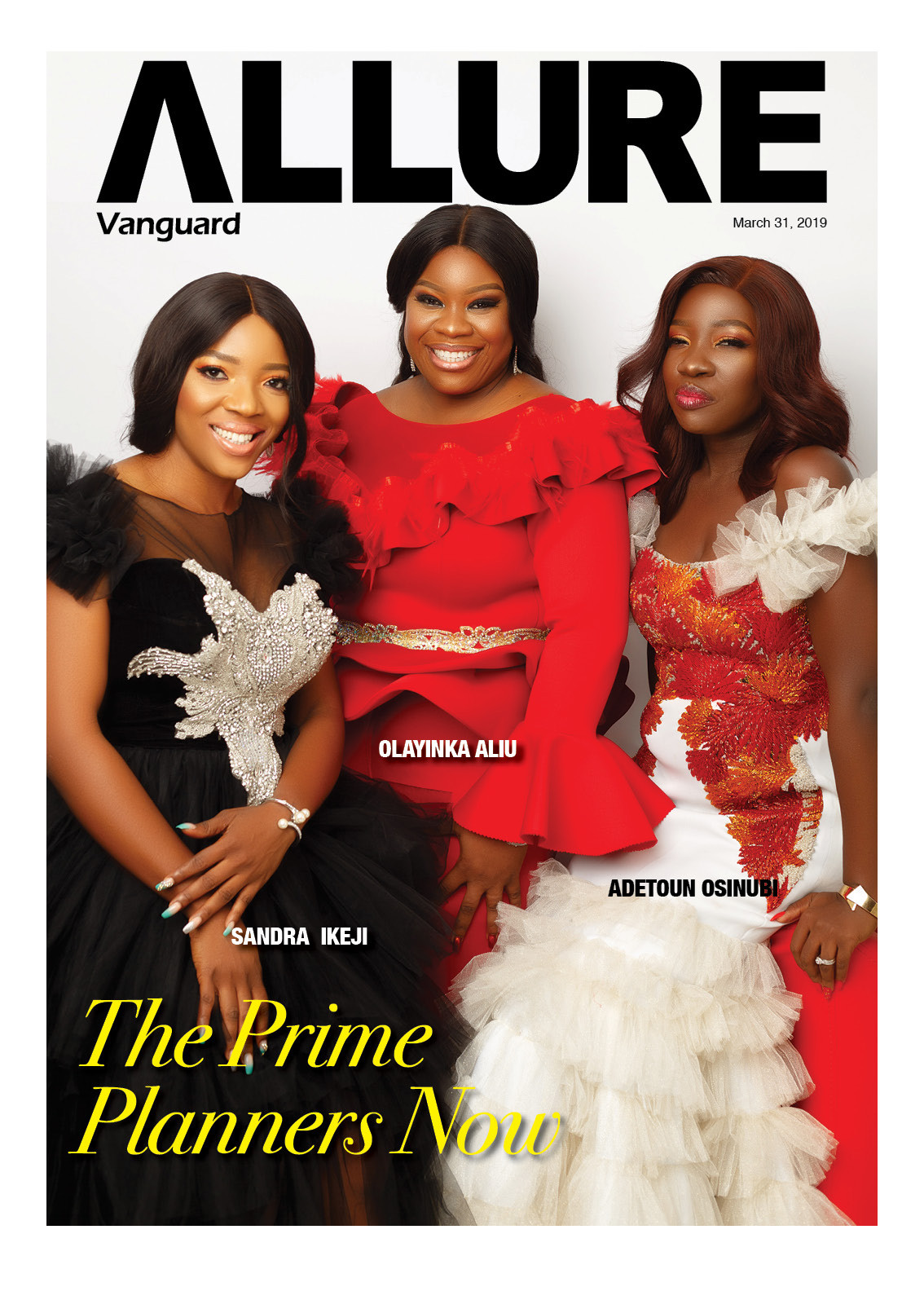 Meet the prime Event Planners every one is wagging about: Sandra Ikeji, Olayinka Aliu, Adetoun Osinubi cover Vanguard Allure