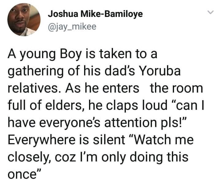Every Yoruba man should be able to relate to this hilarious tweet