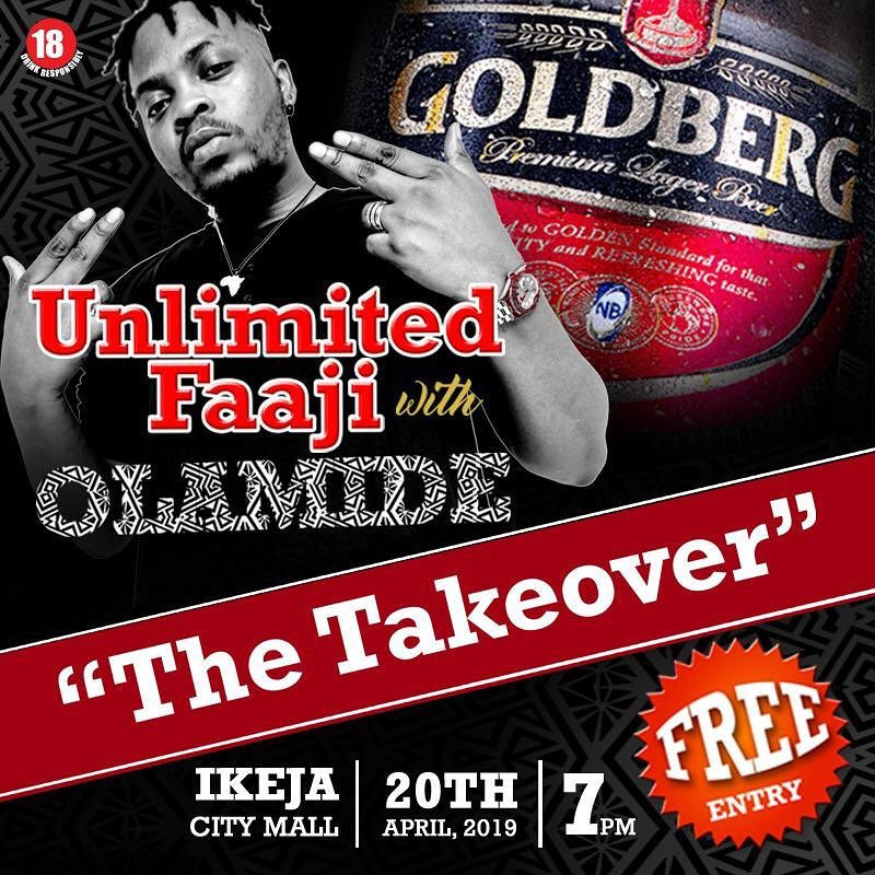 Goldberg?s Unlimited Faaji Storms Ikeja with Olamide This Easter ? The Take Over