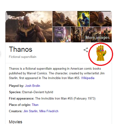 "Google ""Thanos"" and see what will happen when you click on the Infinity stone-studded gauntlet"