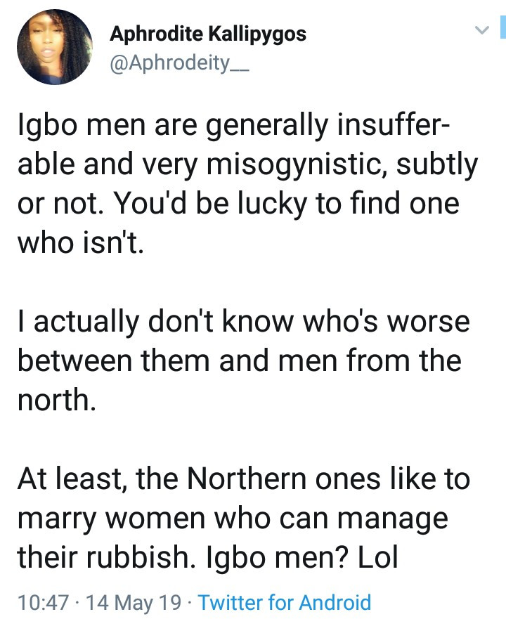 "Igbo men angered after Igbo woman tweeted ""Igbo men are generally insufferable and very misogynistic"" and got support from other women"