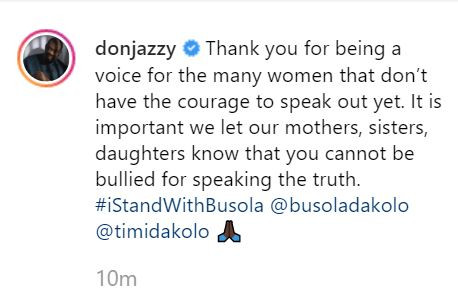 #iStandWithBusola: Thank you for being a voice for the many women that don?t have the courage to speak out yet - Don Jazzy commends Timi Dakolo