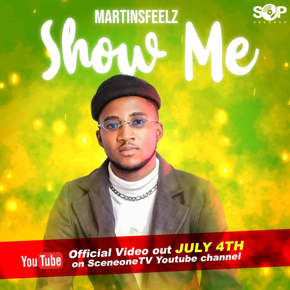 SOP Records Star, Martinsfeelz Back In New Music Video – Show Me