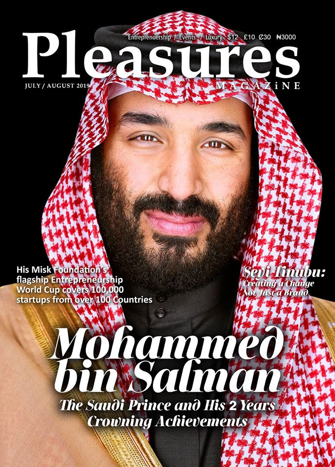 Seyi Tinubu and Crown Prince Mohammed Bin Salman of Saudi Cover July/August Issue of Pleasures Magazine