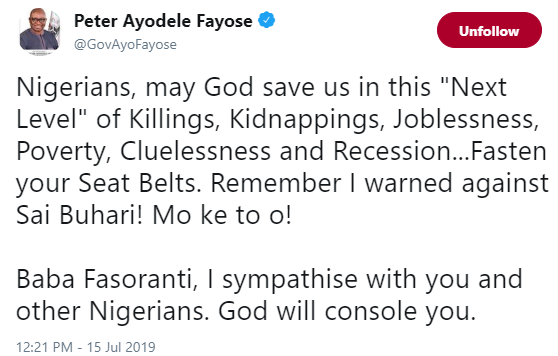 Fasten your seatbelts, I warned you against Buhari- Fayose says as he reacts to Fasoranti