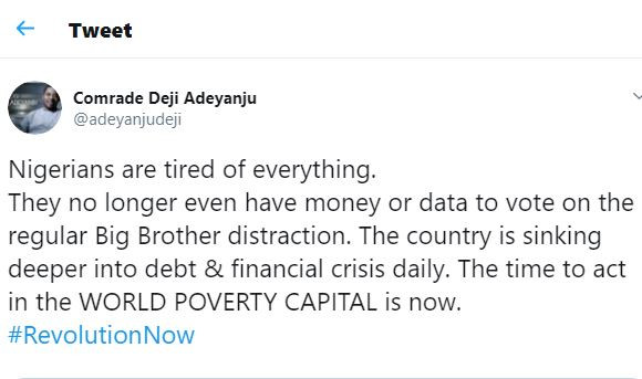 Nigerians are tired of everything, they no longer have money or data to vote on the regular Big Brother distraction - Deji Adeyanju