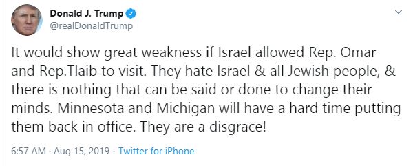 President Trump tweets that Israel should deny two US Muslim lawmakers entry into their countyu, and they did