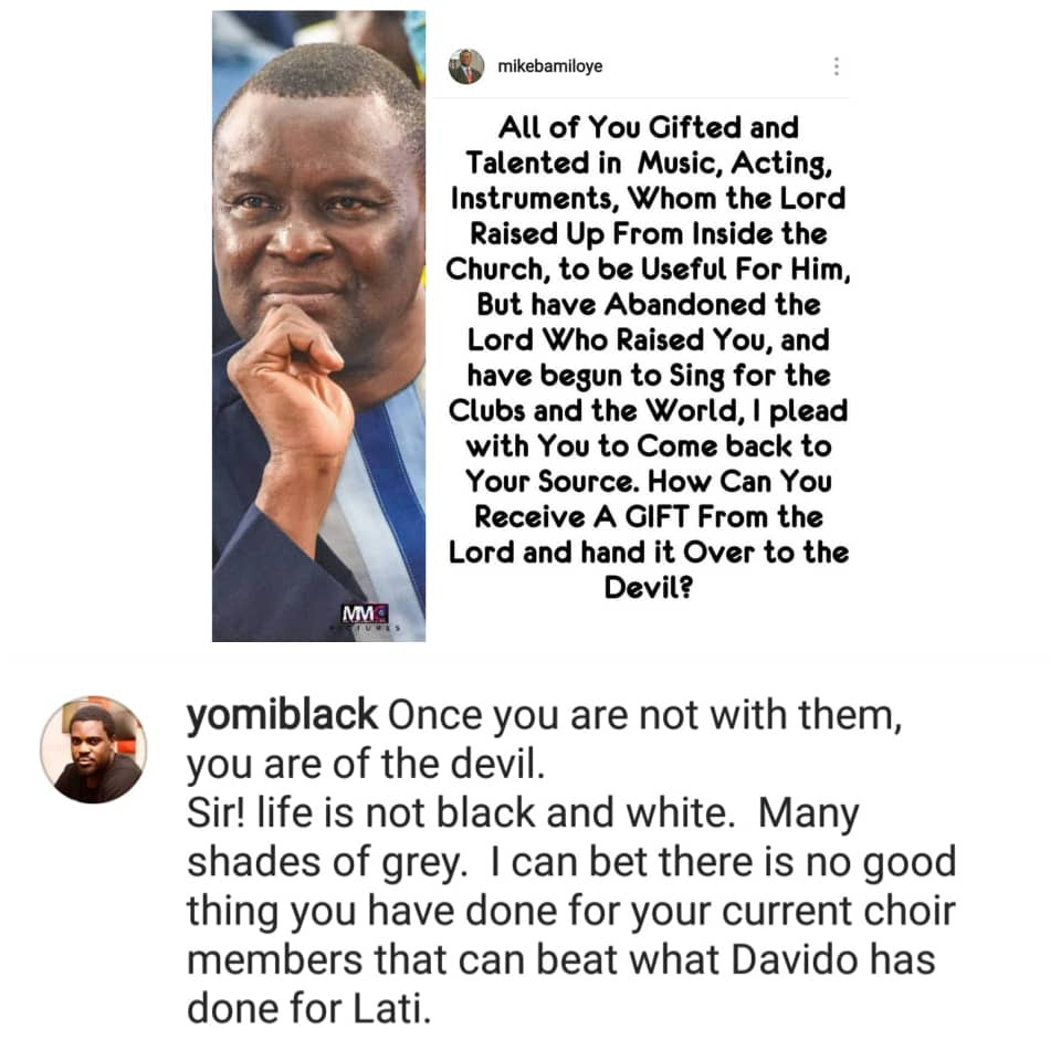 There is no good thing you have done for your choir members that can beat what Davido has done for Lati- Yomi Black counters Mike Bamiloye