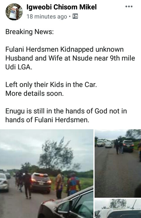 Suspected herdsmen allegedly kidnap couple at 9th Mile, Enugu, leave their children in the car