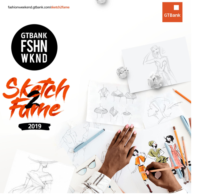GTBank Fashion Weekend Sketch2Fame Competition Returns for the Second Edition