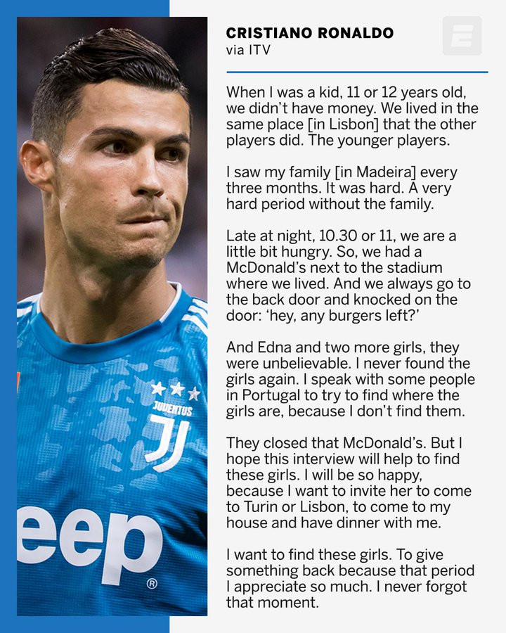 Cristiano Ronaldo is searching for a woman called ?Edna? and two others who gave him burgers when he was a poor kid?