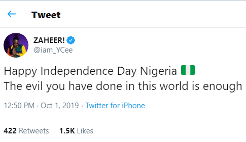Happy Independence Day Nigeria, the evil you have done in this world is enough - Ycee tweets