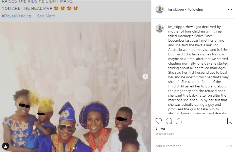 Remember the single mum with 4 kids who married to a single man without kids?...Well the marriage has packed up and the man has dragged the woman on IG