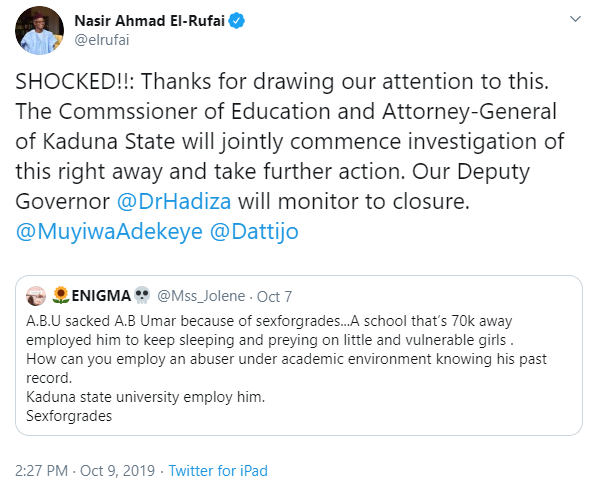 El-Rufai orders investigation after a Twitter user claimed a lecturer who was sacked for sexual harassment in ABU has allegedly been employed by Kaduna state University