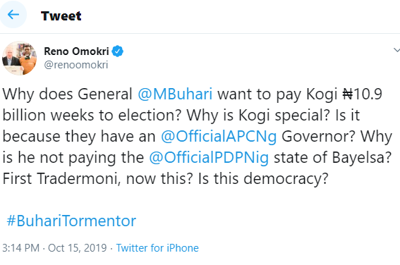 Why does President Buhari want to pay Kogi State ?10.9 billion weeks to election? - Reno Omokri asks