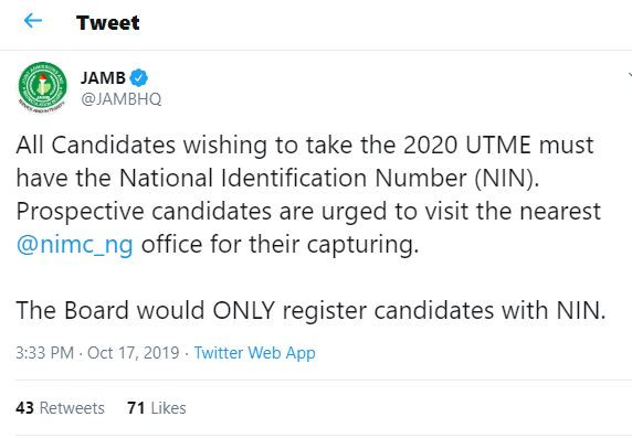 All candidates wishing to take the 2020 UTME MUST have the National Identification Number - JAMB