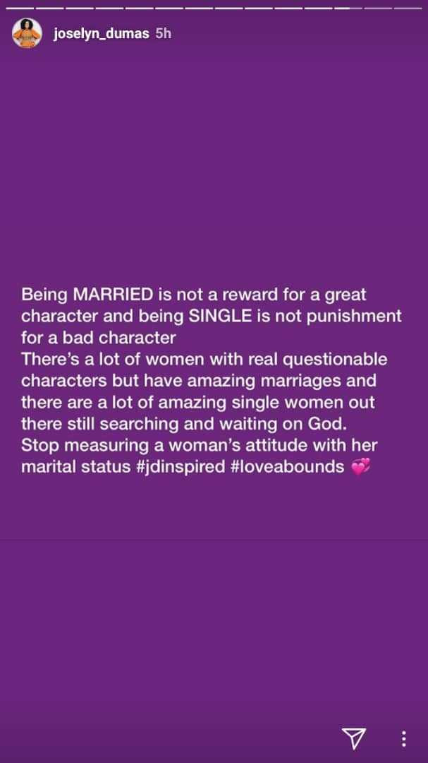 Being married is not a reward for good character - Joselyn Dumas