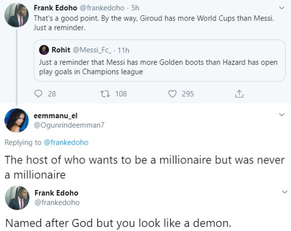 Between Frank Edoho and a Twitter troll......lol