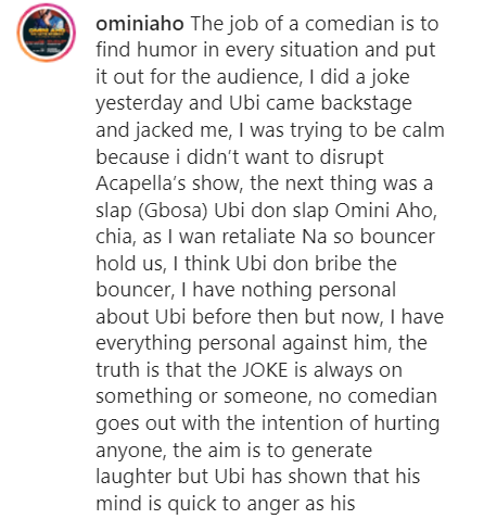 Ubi Franklin jacked and slapped me backstage for making a joke about him - Comedian, Omini Aho cries out