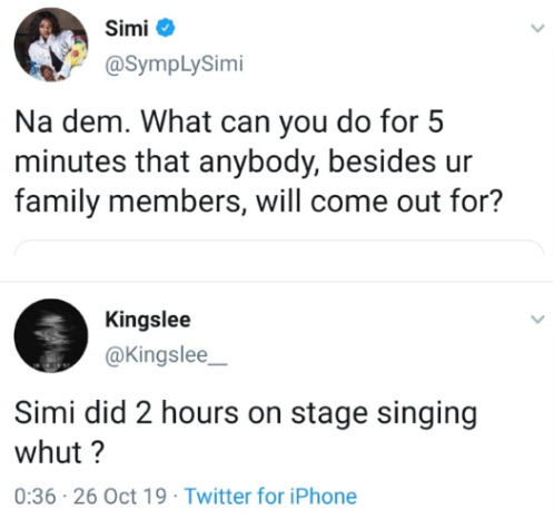 Between Simi and a fan who questioned her ability to perform for