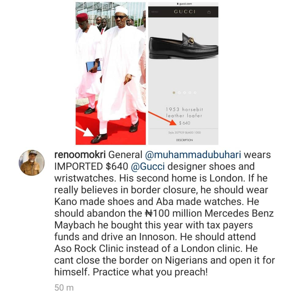 If you really believe in border closure, you should wear Kano made shoes and not $640 Gucci shoes- Reno Omokri tells President Buhari