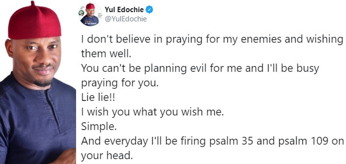 Image result for 'I don't believe in praying for my enemies and wishing them well'- Yul Edochie