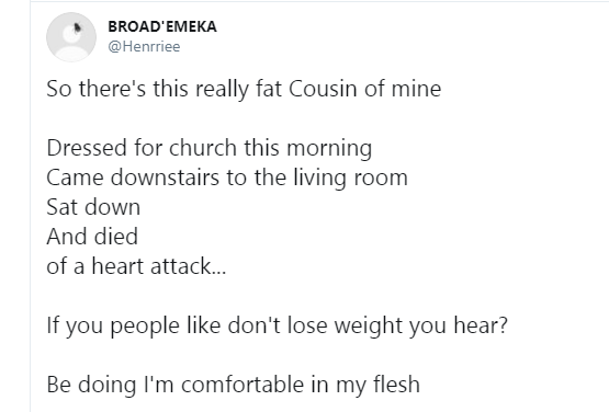 Nigerian man advises obese people after his cousin died after preparing for church