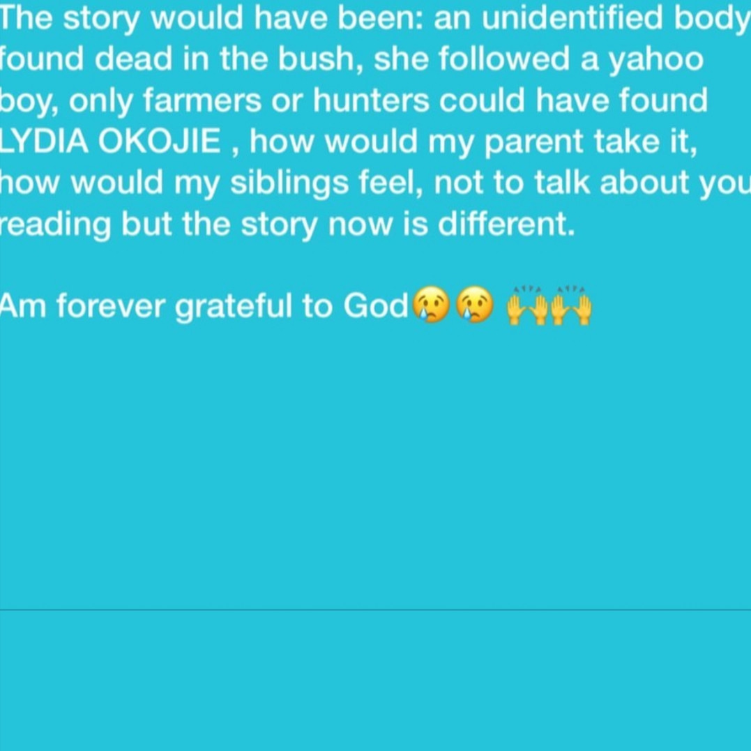 ?The story would have been an unidentified lady found dead after following a yahoo boy