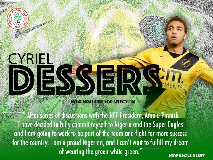 NFF welcome Belgian born striker Cyriel Dessers to the Super Eagles after he declared himself available to play for Nigeria