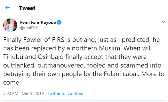 Just as I predicted, Fowler has been sacked and replaced by a northern Muslim - Femi Fani-Kayode